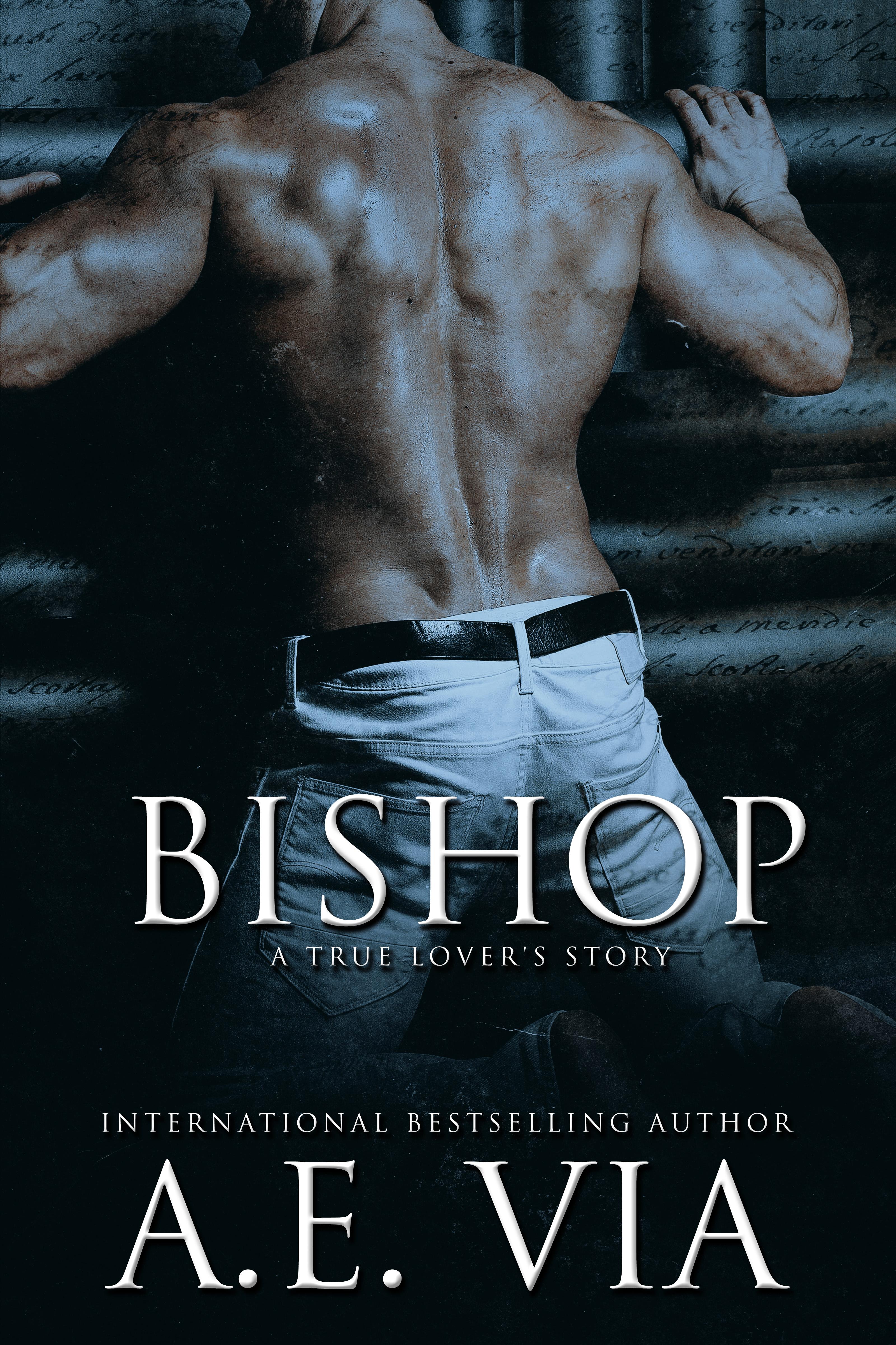 Bishop: A True Love Story